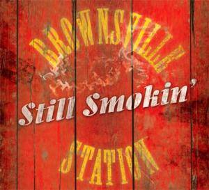 Cover - Brownsville Station: Still Smokin'
