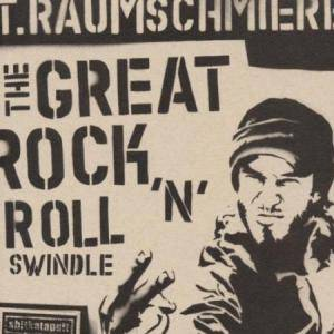 Cover - T.Raumschmiere: Great Rock 'n' Roll Swindle, The