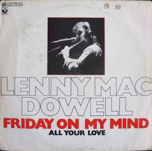 Lenny Mac Dowell: Friday On My Mind - Cover