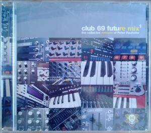 Cover - Brainbug: Club 69 Future Mix 1 - The Collected Remixes Of Peter Rauhofer