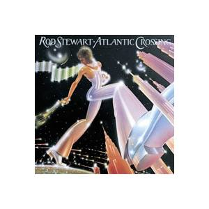 Rod Stewart: Atlantic Crossing (CD) - Bild 1