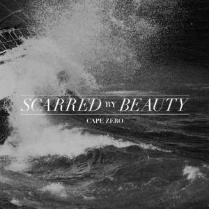Scarred By Beauty: Cape Zero - Cover