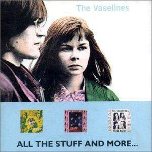 Cover - Vaselines, The: All The Stuff And More...