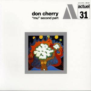 "Cover - Don Cherry: ""Mu"" Second Part"