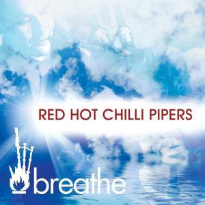 Red Hot Chilli Pipers: Breathe - Cover