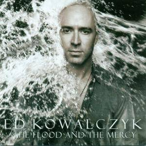 Ed Kowalczyk: Flood And The Mercy, The - Cover