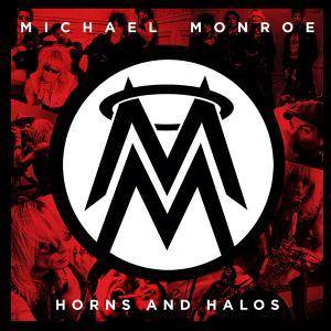 Michael Monroe: Horns And Halos - Cover