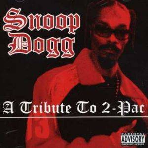 Cover - Snoop Dogg: Tribute To 2-Pac, A