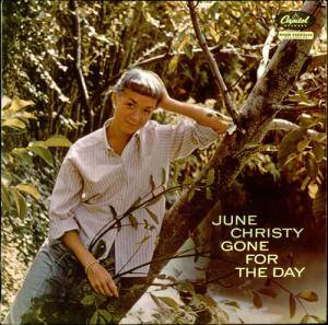 Cover - June Christy: Gone For The Day