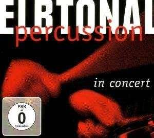 Elbtonal Percussion: In Concert - Cover