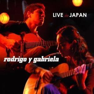 Rodrigo Y Gabriela: Live In Japan (CD + DVD) - Bild 1