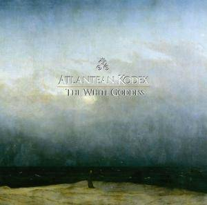 Atlantean Kodex: The White Goddess (CD) - Bild 1