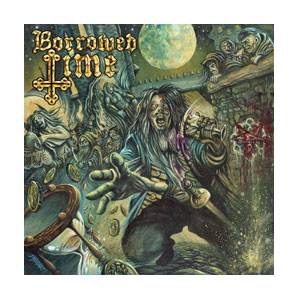 Borrowed Time: Borrowed Time - Cover
