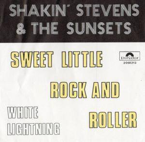 Cover - Shakin' Stevens & The Sunsets: Sweet Little Rock And Roller
