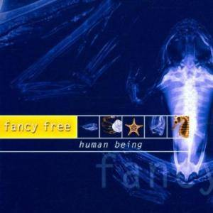Cover - Fancy Free: Human Being
