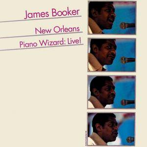 Cover - James Booker: New Orleans Piano Wizard: Live