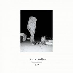 Cover - Trentemøller: Lost