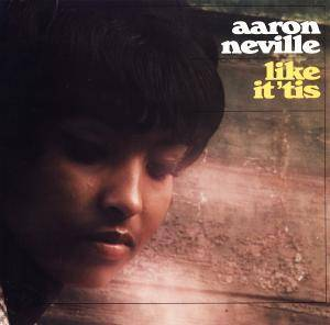 Aaron Neville: Like It 'tis - Cover