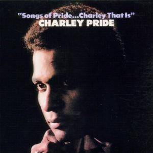 Cover - Charley Pride: Songs Of Pride...Charley That Is