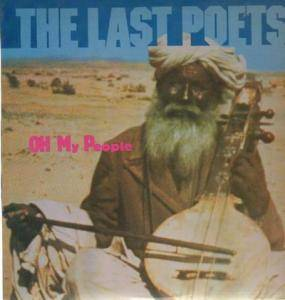 Cover - Last Poets, The: Oh My People
