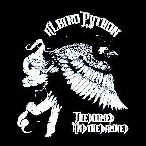 Albino Python: Doomed And The Damned, The - Cover