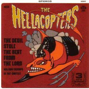 The Hellacopters: Devil Stole The Beat From The Lord, The - Cover