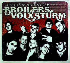 Cover - Broilers: Good Fellas Never Split E.P.