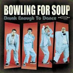 Cover - Bowling For Soup: Drunk Enough To Dance