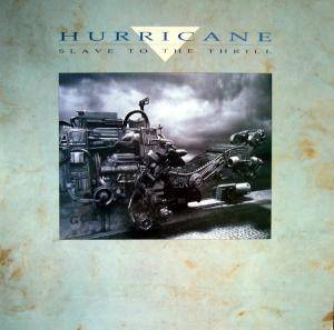 Hurricane: Slave To The Thrill - Cover