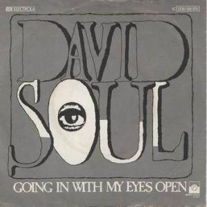 Cover - David Soul: Going In With My Eyes Open