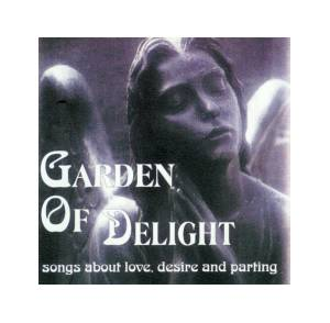 Cover - Garden Of Delight: Songs About Love, Desire And Parting