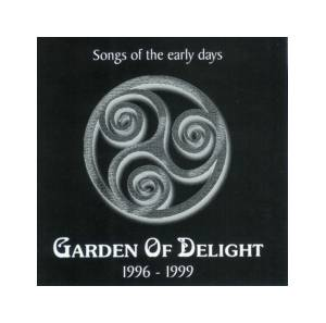 Cover - Garden Of Delight: Songs Of The Early Days