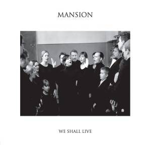 Mansion: We Shall Live - Cover