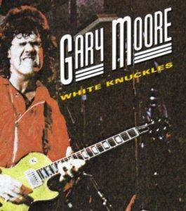 Gary Moore: White Knuckles - Cover