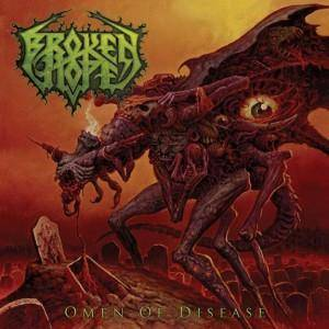Broken Hope: Omen Of Disease - Cover