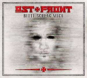 Cover - Ost+Front: Bitte Schlag Mich