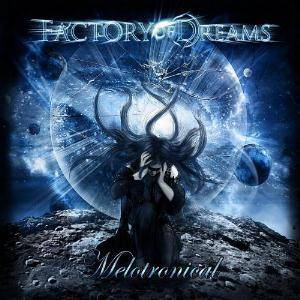 Cover - Factory Of Dreams: Melotronical