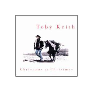 Cover - Toby Keith: Christmas To Christmas