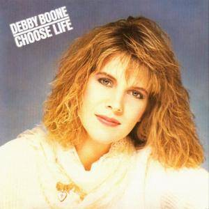 Cover - Debby Boone: Choose Life
