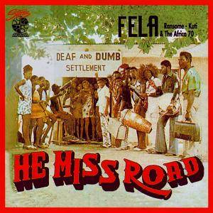 Cover - Fela Kuti & The Africa '70: He Miss Road