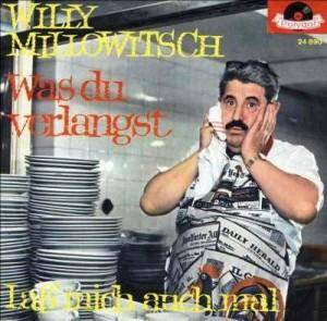 Cover - Willy Millowitsch: Was Du Verlangst