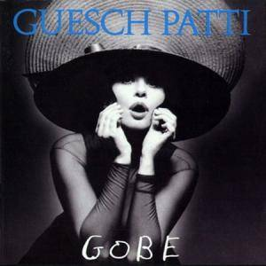 Cover - Guesch Patti: Gobe