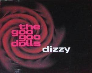 Cover - Goo Goo Dolls: Dizzy