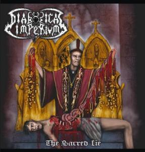 Review: DIABOLICAL IMPERIUM - The Sacred Lie  :: Klicken zum Anzeigen...