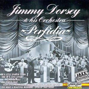 Cover - Jimmy Dorsey & His Orchestra: Perfidia