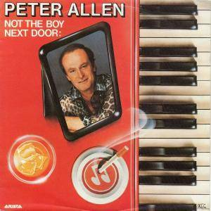 Cover - Peter Allen: Not The Boy Next Foor