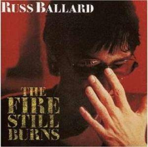 Russ Ballard: Fire Still Burns, The - Cover