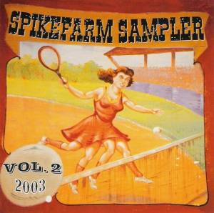 Spikefarm Sampler Vol. 2 - Cover