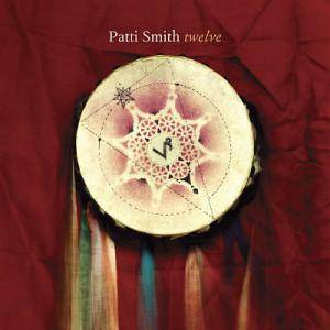 Patti Smith: Twelve - Cover
