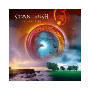 Cover - Stan Bush: In This Life
